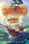 The Very Nearly Honorable League Of Pirates 1 Magic Marks The Spot