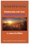 Relationship With God Praying For Divine Love