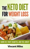 Similar eBook: The Keto Diet For Weight Loss