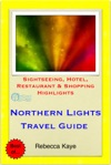 Northern Lights Aurora Borealis Norway Travel Guide - Sightseeing Hotel Restaurant  Shopping Highlights Illustrated