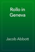 Jacob Abbott - Rollo in Geneva artwork