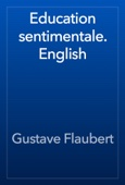 Gustave Flaubert - Education sentimentale. English artwork