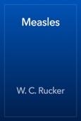W. C. Rucker - Measles artwork