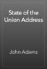 John Adams - State of the Union Address artwork