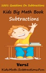 Kids Math Big Book 1001 Questions On Subtractions