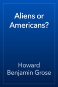 Aliens or Americans?