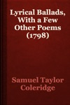 Lyrical Ballads With A Few Other Poems 1798