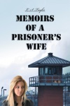 Memoirs Of A Prisoners Wife