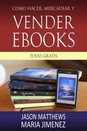 DOWNLOAD OF COMO HACER, MERCADEAR Y VENDER EBOOKS - TODO GRATIS PDF EBOOK
