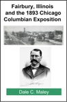 Fairbury Illinois And The 1893 Chicago Columbian Exposition