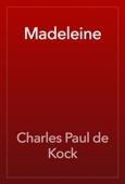 Charles Paul de Kock - Madeleine artwork
