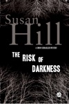 The Risk Of Darkness A Simon Serrailler Mystery