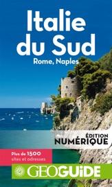 GEOGUIDE ITALIE DU SUD, ROME, NAPLES
