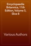 Encyclopaedia Britannica 11th Edition Volume 5 Slice 8