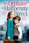 The Orphans Of Halfpenny Street Halfpenny Orphans Book 1