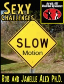 Sexy Challenge - Slow Motion