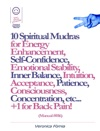 10 Spiritual Mudras For Energy Enhancement Self-Confidence Emotional Stability Inner Balance Acceptance Patience Consciousness Intuition Concentration Etc 1 For Back Pain Manual 016