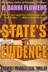 States Evidence A Beverly Mendoza Legal Thriller