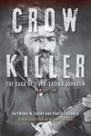 Crow Killer New Edition