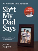 Sh*t My Dad Says - Justin Halpern Cover Art
