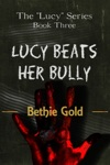 Lucy Beats Her Bully