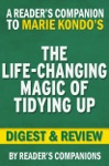 The Life-Changing Magic Of Tidying Up By Marie Kondo I Digest  Review