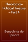 Theologico-Political Treatise  Part 4