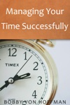 Managing Your Time Successfully