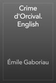 Émile Gaboriau - Crime d'Orcival. English artwork