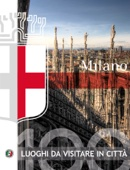 Milano - 100 luoghi da visitare in città