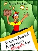 Warum Patrick Angst vorm Klingeln hat