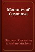 Giacomo Casanova & Arthur Machen - Memoirs of Casanova artwork