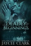 Deadly Beginnings