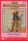 Abbys Un-Valentine The Baby-Sitters Club 127