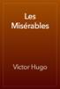 Victor Hugo & Isabel Florence Hapgood - Les Misérables artwork