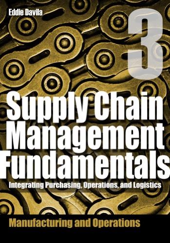 Supply Chain Management Fundamentals, Module 3