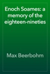 Enoch Soames A Memory Of The Eighteen-nineties