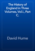 David Hume - The History of England in Three Volumes, Vol.I., Part C. artwork