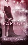 More Than Famous Famous Novel Two