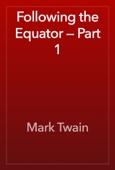 Mark Twain - Following the Equator — Part 1 artwork