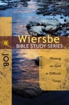 The Wiersbe Bible Study Series Job