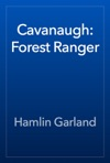 Cavanaugh Forest Ranger