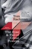 Tom Rachman - The Rise & Fall of Great Powers  artwork