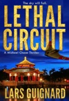 Lethal Circuit A Michael Chase Thriller
