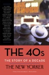 The 40s The Story Of A Decade