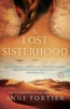 Anne Fortier - The Lost Sisterhood  artwork