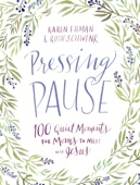 Pressing Pause - Karen Ehman & Ruth Schwenk Cover Art