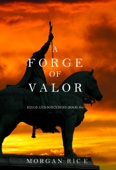 A Forge of Valor (Kings and Sorcerers—Book 4)