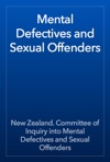 Mental Defectives And Sexual Offenders