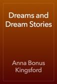 Anna Bonus Kingsford - Dreams and Dream Stories artwork